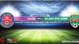 Nhận định và trực tiếp bóng đá: Sài Gòn vs Bình Dương (19h00, 11/08). V League 2019