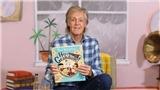 Paul McCartney xuất bản sách thiếu nhi từ trải nghiệm làm ông