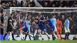 ĐIỂM NHẤN Chelsea 2-0 Man City: Pep thua Sarri, Man City thiệt đơn thiệt kép