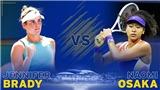 Lịch thi đấu Australian Open hôm nay. Trực tiếp Brady vs Osaka. TTTV