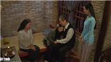 'Luật trời': Cha con Ngọc Bích đoàn tụ, cậu ba sốc nên bỏ nhà ra đi