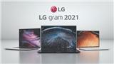 LG Việt Nam ra mắt laptop LG Gram thế hệ mới 2021