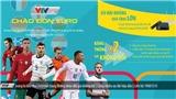 Chào đón EURO: VTVcab tưng bừng khuyến mại trên toàn quốc