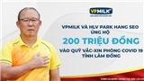 HLV Park Hang Seo cùng VPMilk góp sức cho Quỹ vaccine phòng Covid-19