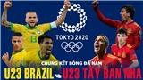 U23 Brazil vs U23 Tây Ban Nha: Bình luận và dự đoán cùng BLV Quang Huy và Anh Ngọc