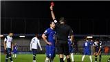 Chelsea: Drinkwater, 30 tuổi, nhận thẻ đỏ vì đánh nguội cầu thủ mới...16 tuổi