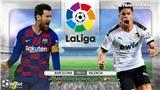 Soi kèo nhà cái Barcelona vs Valencia. Trực tiếp vòng 14 La Liga