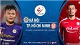 Soi kèo nhà cái Hà Nội vs TPHCM. Trực tiếp bóng đá Việt Nam. Trực tiếp VTV5, BĐTV