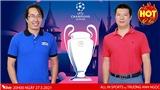 Chung kết Champions League Man City vs Chelsea - Đại chiến bóng đá Anh trên đỉnh châu Âu