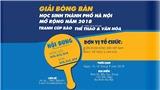 Giải Bóng bàn Học sinh TP.Hà Nội Open 2018 - Cúp Báo Thể Thao & Văn hóa