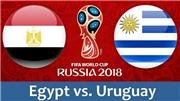 Video bàn thắng Ai Cập 0-1 Uruguay (bảng A World Cup 2018)