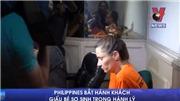 VIDEO cảnh sát Philippnies bắt hành khách giấu bé sơ sinh trong hành lý