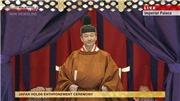 VIDEO: Nhật hoàng ngồi Ngai vàng Hoa cúc, chính thức đăng quang