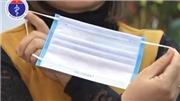 VIDEO: Sử dụng khẩu trang đúng cách phòng lây nhiễm nCoV
