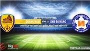 Trực tiếp bóng đá: Quảng Nam đấu với Đà Nẵng (17h00 hôm nay). Xem bóng đá Việt Nam