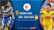 VIDEO: Soi kèo nhà cái. Quảng Nam vs Nam Định. Trực tiếp bóng đá Việt Nam 2020