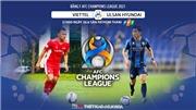 VIDEO Soi kèo nhà cái Viettel vs Ulsan Hyundai. VTC3 trực tiếp bóng đá Cúp C1 châu Á