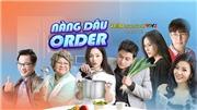 Lịch phát sóng phim 'Nàng dâu order' tập 6
