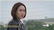 'Hướng dương ngược nắng': Châu mắc 'kế bẩn' của Vỹ, Kiên lôi kéo Minh lật đổ Cao Dược