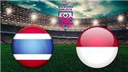 Trực tiếp Thái Lan vs Indonesia (18h30, 17/11). VTV6, VTV5, VTC3 trực tiếp bóng đá AFF Cup 2018