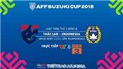 Soi kèo và dự đoán bóng đá Thái Lan vs Indonesia (18h30 ngày 17/11)
