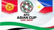 Soi kèo Kyrgyzstan vs Philippines (20h30, 16/01). Dự đoán bóng đá Việt Nam. VTV6, VTV5 trực tiếp bóng đá
