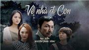Lịch phát sóng phim 'Về nhà đi con' tập 51 VTV1