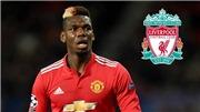 Chuyển nhượng MU 30/7: Liverpool có thể mua Pogba, MU được khuyên chiêu mộ Grealish