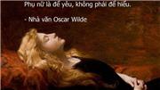 Ngày 20/10 hãy cùng nghĩ về phụ nữ qua những câu danh ngôn