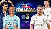 Trực tiếp bóng đá: PSG vs Real Madrid (02h00 hôm nay). Xem trực tiếp Cúp C1 trên K+, K+ PM