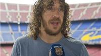 Vì sao Carles Puyol vội rời Barca?