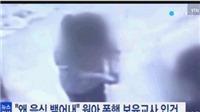 Video cô giáo tát trẻ bay xuống sàn nhà gây sốc tại Hàn Quốc