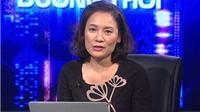 Nhà báo Tạ Bích Loan nói về sự thay đổi giữa thế giới không ngừng đổi thay