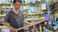 Nghệ nhân làm đàn ghi-ta Giang Văn Thân: Có nghệ sĩ đúng nghĩa thì sẽ có cây đàn đúng chất