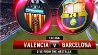 Link truyền hình trực tiếp và sopcast trận Valencia - Barca (02h30, 04/12)