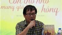 Nhà văn Nguyễn Nhật Ánh: Từng đứng dưới lòng kênh xem bóng đá
