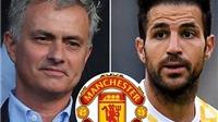 NÓNG: Jose Mourinho muốn đưa trò cũ Cesc Fabregas về Old Trafford