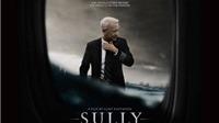 Câu chuyện điện ảnh: Cơ trưởng Sully tiếp tục bay cao