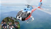 CẬP NHẬT vụ máy bay mất tích: Đã xác định được khu vực máy bay trực thăng rơi