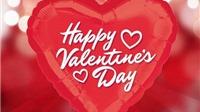 BẤT NGỜ: Có nhiều ngày Valentine hơn chúng ta tưởng