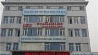 Bác sĩ Trung Quốc bỏ trốn, bệnh nhân tử vong, Phòng khám 168 bị 'khai tử'