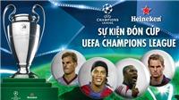 Cúp UEFA Champions League đã đến thật gần, fan bóng đá Việt Nam đã sẵn sàng?