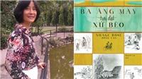 Tác giả Nuage Rose (Hồng Vân): Từ 'Ba áng mây...' đến thời bao cấp Hà Nội