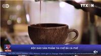 VIDEO: Độc đáo sản phẩm tái chế từ bã cà phê