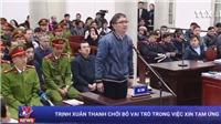 Trịnh Xuân Thanh chối bỏ vai trò trong việc xin tiền tạm ứng