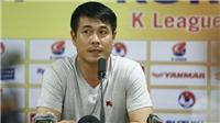 HLV Hữu Thắng thừa nhận Siêu sao K-League đã 'thả' U22 Việt Nam