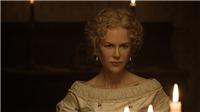'Những kẻ khát tình' của Nicole Kidman sẽ ra rạp tháng 7/2017