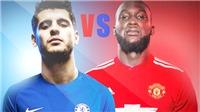 Chelsea - M.U: Morata vs. Lukaku, rốt cuộc ai 'ngon' hơn?