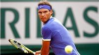 Roland Garros 2017: Nadal và giấc mộng Decima lịch sử