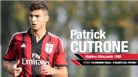 Patrick Cutrone là hiện tượng từ 'thế hệ 98' của Milan